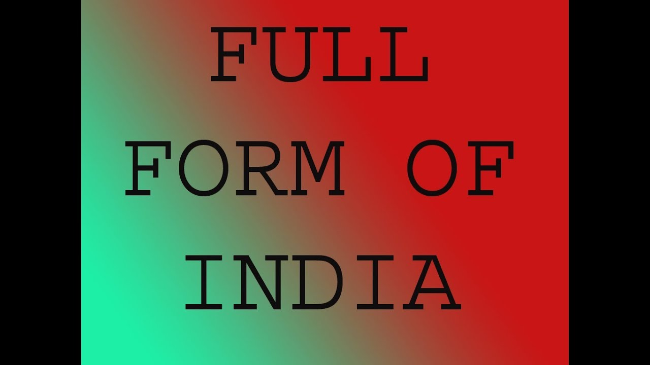 full form of INDIA|| what is full form of india - YouTube