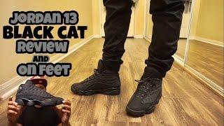 Jordan 13 Black Cat Review w/ on foot!