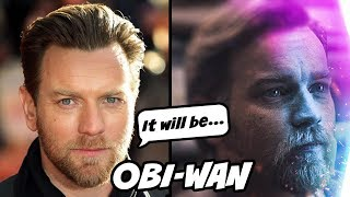 Ewan McGregor Reveals All Details About Obi-Wan Show