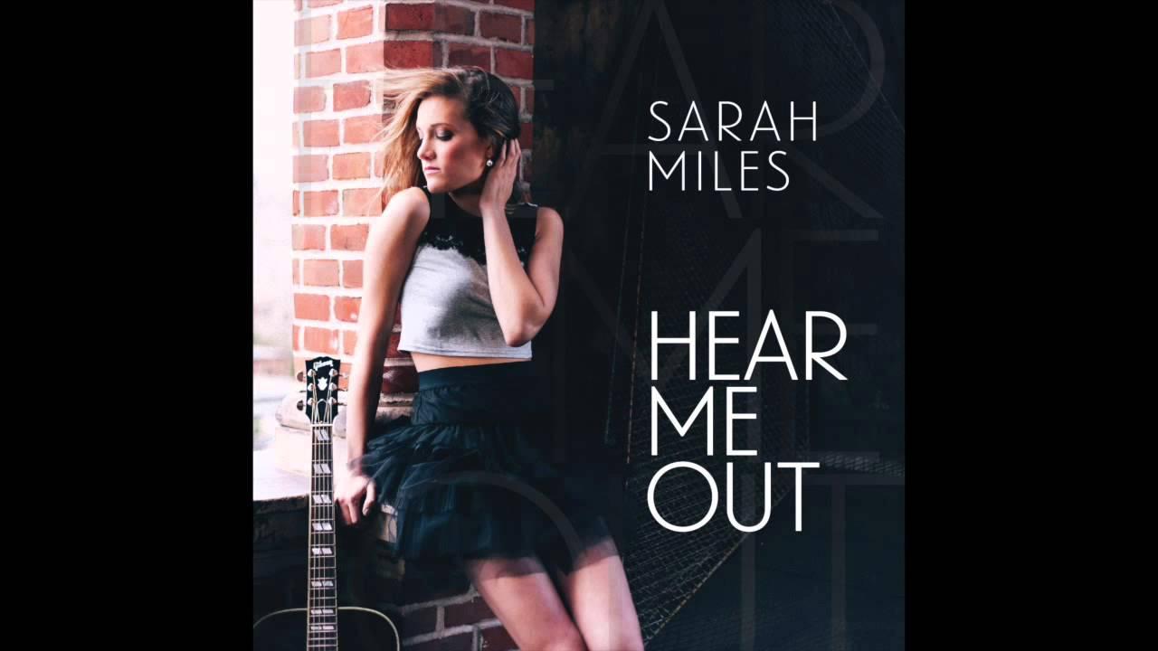 Sarah Miles Music, Hear Me Out (Original) - YouTube