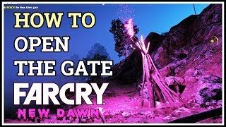 How to Open the gate Into the Bliss Far Cry New Dawn