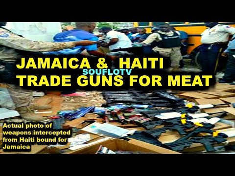Jamaica Trades RAW meat for guns with Haiti