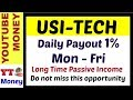 USI Tech Compensation Plan in  Hindi - Bitcoin Investment & trading
