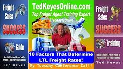 [TKO] ♦ These Factors Determine LTL Freight Rates!  ♦ TedKeyesOnline.com