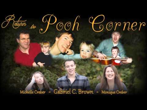 """""""Return to Pooh Corner"""" - Gabriel Brown, Monique Creber, Michelle Creber."""
