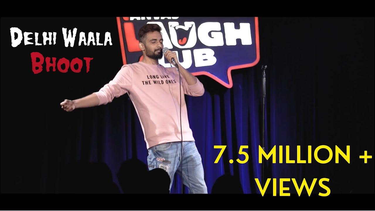Delhi Waala Bhoot- Stand Up Comedy by Abhishek Walia