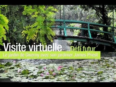 Visite virtuelle d fi futur le jardin de giverny youtube for Le jardin de lea
