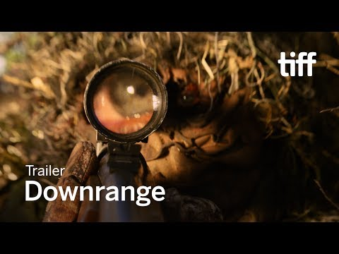 DOWNRANGE Trailer   TIFF 2017
