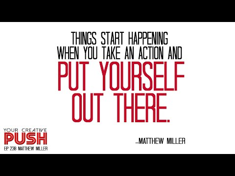 Matthew Miller: What does your PERFECT AVERAGE DAY look like? [Your Creative Push Ep 238]