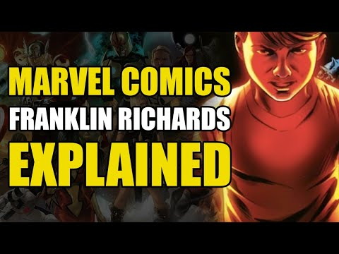 Marvel Comics: Franklin Richards Explained