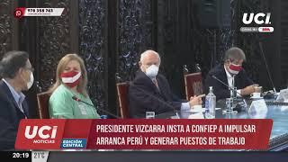 Martín Vizcarra instó a la Confiep a impulsar el programa Arranca Perú y generar puestos de trabajo