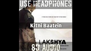 Sad song 💔Kitni Baatein8DLakshyaHritik Roshan,Preiti Zinta,Amithabh Bachchan \u0026 Sushant singh