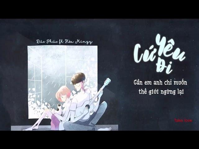Cứ Yêu Đi - Đức Phúc ft Hòa Minzy (OST 100 Ngày Bên Em) 1hour - lyrics