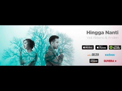 Vidi Aldiano feat. Andien - Hingga Nanti (Official Audio)