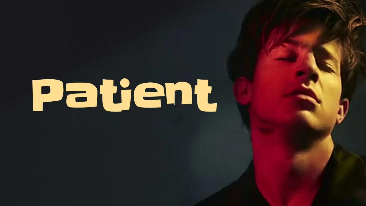 Charlie Puth - Patient (Lyrics) #1