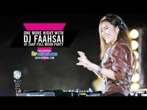 [FULL VERSION] One More Night with DJ FAAHSAI at ZAAP Full Moon Party