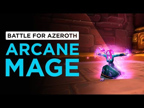 Arcane Mage   WoW: Battle for Azeroth - Alpha [1st Pass]
