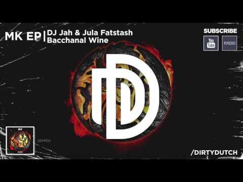 05. DJ Jah & Jula Fatstash - Bacchanal Wine