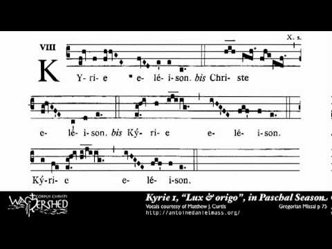 Kyrie I from Mass I, Gregorian Chant