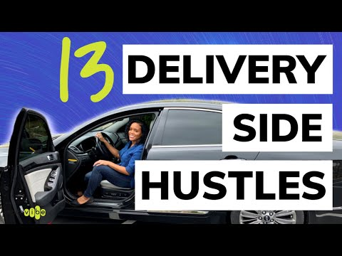 13 Delivery App Jobs to Side Hustles 2019 | High Paying Delivery Jobs | Paid to Drive 螺