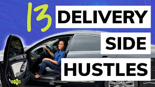 13 Delivery App Jobs to Side Hustles 2020 | High Paying Delivery Jobs | Paid to Drive