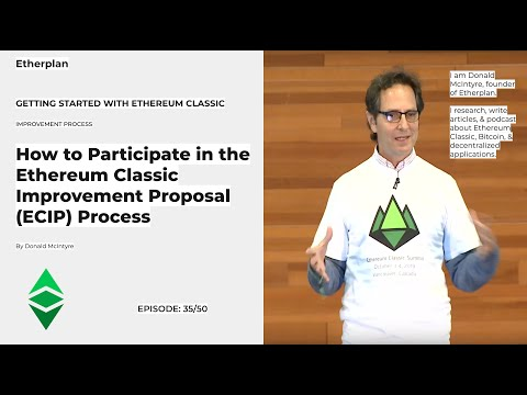 Getting Started With Ethereum Classic – 35/50 – Participating in the Ethereum Classic ECIP Process