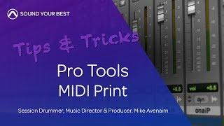 Pro Tools Tips & Tricks | MIDI Print
