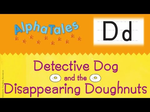 AlphaTales: D: Detective Dog And The Disappearing Doughnuts (Alpha Tales)