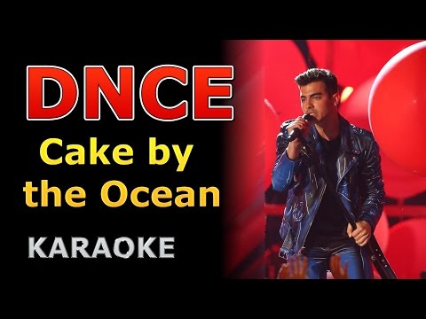 DNCE - Cake By the Ocean Karaoke Cover