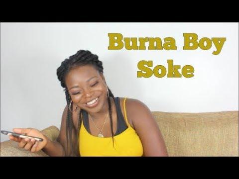 Burnaboy - Soke || Translating Afrobeat Songs #9