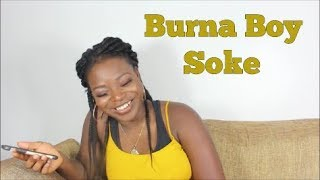 Burnaboy - Soke  Translating Afrobeat Songs 9