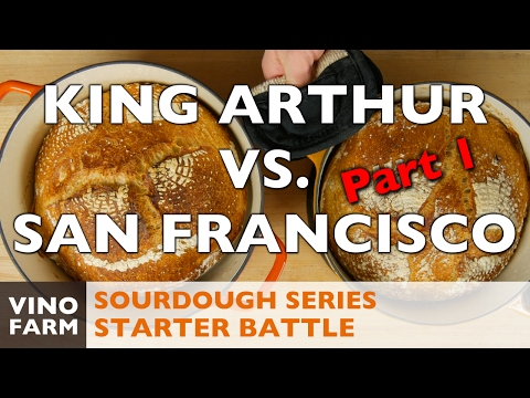Sourdough Battle - King Arthur vs. San Francisco - Part 1
