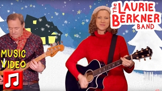 Best Kids Songs - Children Go Where I Send Thee by Laurie Berkner w/ Brady Rymer - A Holiday Song