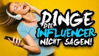 DINGE, DIE INFLUENCER NICHT SAGEN