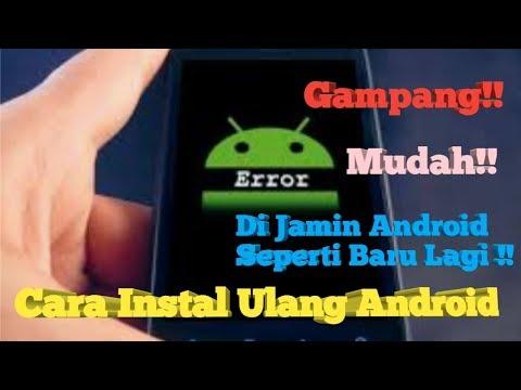 cara-mudah-instal-ulang-hp-android---bang-man-h.r