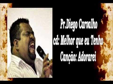 Pr Diego Carvalho Melhor que eu Tenho