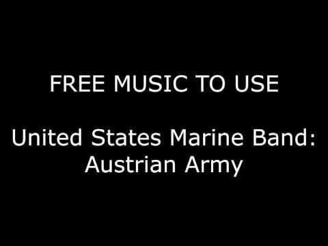 FREE MUSIC TO USE: United States Marine Band - Austrian Army