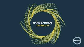 Rafa Barrios - Distraido (Original Mix)