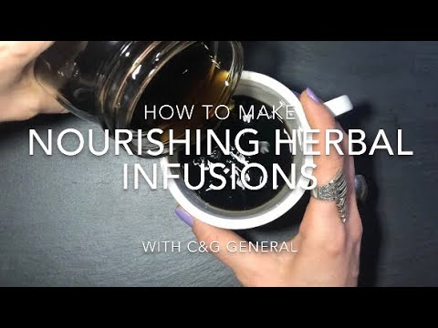 Herbal Medicine 101: How To Make Nourishing Herbal Infusions