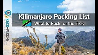 What to pack for Kilimanjaro - my comprehensive Kilimanjaro Packing List