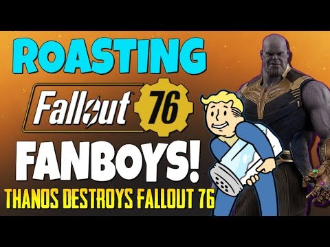 Roasting Fallout 76 Fanboys: I Told You It Sucks!...Thanos Destroys Fallout 76!!!