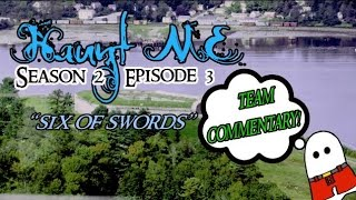 """Haunt ME - S2:E3 """"Six of Swords"""" (Fort Knox) - Commentary"""