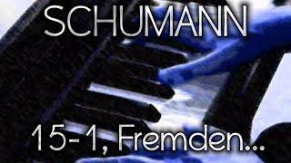 Robert SCHUMANN: Op. 15, No. 1 (Von fremden Ländern und Menschen)