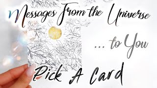 PICK A CARD! WHAT THE UNIVERSE WANTS YOU TO KNOW RIGHT NOW!