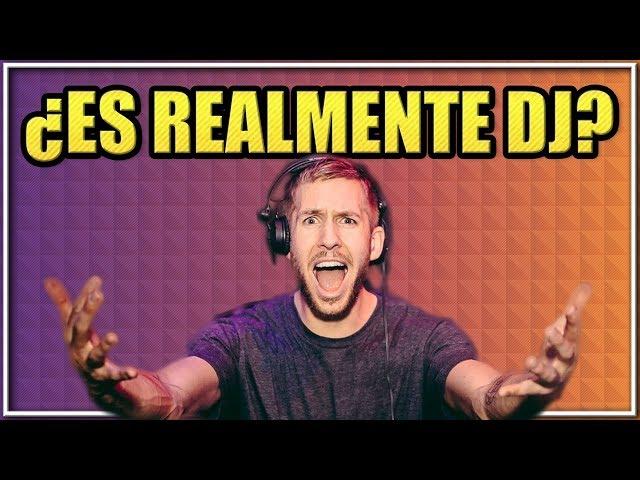 ¿ES REALMENTE DJ? | CALVIN HARRIS