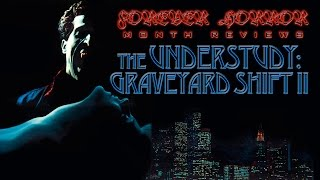 """The Understudy: Graveyard Shift II (1988)"" - Forever Horror Month Review"