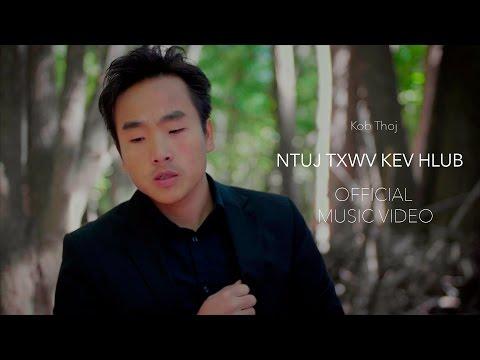 Kob Thoj - Ntuj Txwv Kev Hlub (Official Music Video) thumbnail