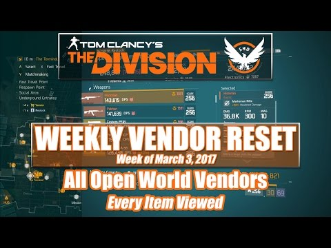 The Division Weekly Vendor Reset (03-03-2017) - All Open World Vendors