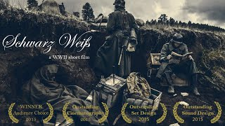 Schwarz Weiß (Black and White) - WWII Short Film