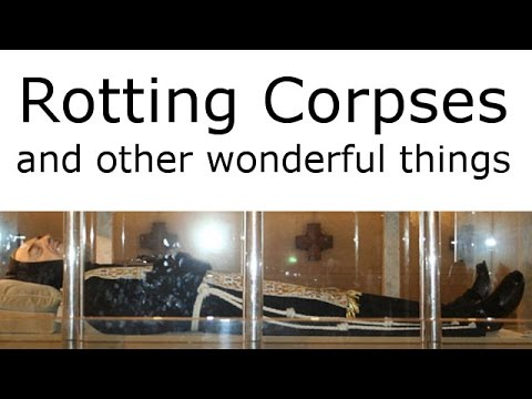 The catholic church celebrates jubilee by venerating rotting corpses (The Infidel 2016-03-07)